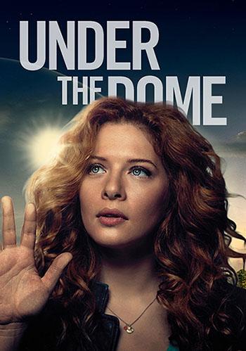გუმბათის ქვეშ (2 სეზონი)(ქართულად) / Under the Dome (2013)