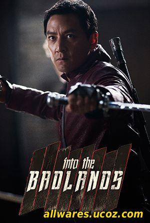 სიკვდილის უდაბნოში (1 სეზონი) (ქართულად) / Into the Badlands (2015)